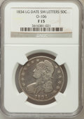 Bust Half Dollars, 1834 50C Large Date, Small Letters Fine 15 NGC. O-106. PCGSPopulation (2/477). (#6165)...