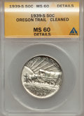 Commemorative Silver, 1939-S 50C Oregon Trail -- Cleaned -- ANACS. MS60 Details. NGCCensus: (1/752). PCGS Population (0/1088). Mintage: 3,005. N...