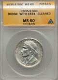 Commemorative Silver, 1935/34-S 50C Boone -- Cleaned -- ANACS. MS60 Details. NGC Census:(0/475). PCGS Population (0/627). Mintage: 2,004. Numism...