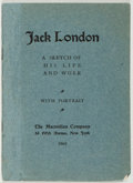Books:Biography & Memoir, [Jack London]. Jack London. A Sketch of His Life and Work WithPortrait. New York: The Macmillan Company, 1905. ...