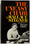 Books:Biography & Memoir, Wallace Stegner. The Uneasy Chair. A Biography of BernardDevoto. Garden City: Doubleday & Company, Inc., 1974. ...
