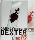 Books:Mystery & Detective Fiction, Jeff Lindsay. SIGNED. Darkly Dreaming Dexter. New York:Doubleday, 2004. First edition. Author's first novel in ...