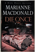 Books:Mystery & Detective Fiction, Marianne Macdonald. SIGNED. Die Once. London: Hodder &Stoughton, 2002. First edition. Signed by the author on...