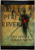 Books:Mystery & Detective Fiction, Arturo Pérez-Reverte. SIGNED. The Seville Communication. NewYork: Harcourt Brace & Company, 1995. First edition...