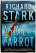 Books:Mystery & Detective Fiction, Donald Westlake writing as Richard Stark. SIGNED. Ask theParrot. New York: Mysterious Press, 2006. First editio...