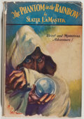 Books:Science Fiction & Fantasy, [Jerry Weist]. Slater La Master. The Phantom in the Rainbow. Chicago: A. C. McClurg & Co., 1929. First edition. ...