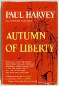 Books:Americana & American History, Paul Harvey. SIGNED. Autumn of Liberty. Garden City: Hanover House, 1954. First edition. Signed by the author ...