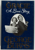 Books:Biography & Memoir, George Burns. INSCRIBED. Gracie: A Love Story. New York: G. P. Putnam's Sons, 1988. First edition, inscribed b...