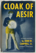 Books:Science Fiction & Fantasy, John W. Campbell, Jr. Cloak of Aesir. [Chicago]: Shasta Publishers, 1952. First edition. Octavo. 255 pages. Jack...