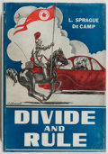 Books:Science Fiction & Fantasy, L. Sprague de Camp. INSCRIBED LIMITED EDITION. Divide andRule. Reading: Fantasy Press, 1948. First edition. L...