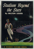 Books:Science Fiction & Fantasy, Milton Lesser. Stadium Beyond the Stars. Philadelphia: JohnC. Winston, 1960. First edition. Octavo. 206 pages. ...