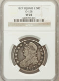 Bust Half Dollars, 1827 50C Square Base 2 VF25 NGC. O-128....