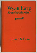 Books:Biography & Memoir, [Wyatt Earp, subject]. SIGNED BY THE AUTHOR. Stuart N. Lake.Wyatt Earp Frontier Marshal. Boston: Houghton Mifflin, ...