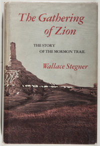 Wallace Stegner. The Gathering of Zion. Salt Lake City: Westwater Press, [1981]. Lat