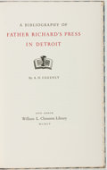 Books:Reference & Bibliography, A. H. Greenly. A Bibliography of Father Richard's Press inDetroit. Ann Arbor: William L. Clements Library, 1955. Fi...