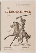 Books:Americana & American History, [Texana]. C. L. Sonnichsen. SIGNED. The El Paso Salt War[1877]. [El Paso]: Texas Western Press, 1961. First edi...