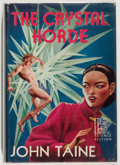Books:Science Fiction & Fantasy, John Taine. SIGNED/LIMITED. The Crystal Horde. Reading: Fantasy Press, 1952. First edition, limited to 300 numbere...