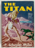 Books:Science Fiction & Fantasy, P. Schuyler Miller. SIGNED/LIMITED. The Titan. Reading: Fantasy Press, 1952. First edition, limited to 350 numbered copies...