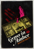 Books:Mystery & Detective Fiction, Martin Smith. SIGNED. Gypsy in Amber. New York: Putnam,[1971]. First edition, first printing. Signed by Smith o...