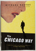 Books:Mystery & Detective Fiction, Michael Harvey. SIGNED. The Chicago Way. New York: Knopf,2007. First edition, first printing. Signed by Harvey ...