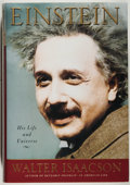 Books:Biography & Memoir, Albert Einstein [subject]. Walter Isaacson. SIGNED. Einstein:His Life and Universe. New York: Simon & Schuster, [20...