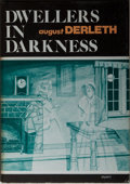Books:Horror & Supernatural, August Derleth. Dwellers in Darkness. Sauk City: ArkhamHouse, 1976. First edition, first printing. Octavo. Publishe...