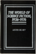 Books:Science Fiction & Fantasy, Lester del Rey. The World of Science Fiction: 1926-1976. The History of a Subculture. New York: Garland, [1980]....