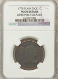 Large Cents, 1795 1C Plain Edge -- Improperly Cleaned -- NGC Details. Poor. NGCCensus: (4/142). PCGS Population (4/380). Mintage: 5...