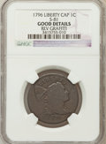 Large Cents, 1796 1C Liberty Cap -- Rev Graffiti -- NGC Details. Good. S-81. NGCCensus: (5/82). PCGS Population (12/139). Mintage: 109,...