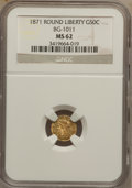 California Fractional Gold: , 1871 50C Liberty Round 50 Cents, BG-1011, R.2, MS62 NGC. NGCCensus: (18/31). PCGS Population (84/179). (#10840)...