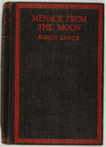 Books:Science Fiction & Fantasy, [Jerry Weist]. Bohun Lynch. Menace from the Moon. London: Jarrolds, 1925. First edition, first printing. Octavo. Pub...