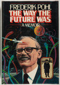 Books:Biography & Memoir, [Jerry Weist]. Frederik Pohl. The Way the Future Was. New York: Ballantine, [1978]. First edition, first printin...