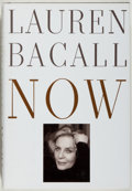 Books:Biography & Memoir, Lauren Bacall. SIGNED. Now. New York: Knopf, 1994. Firstedition, first printing. Signed by Bacall on title page...