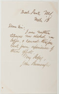 Autographs:Authors, John Burroughs (American Naturalist, Philosopher and Author,1827-1921). Autograph Note Signed. Marsh Park, N.Y.: March 18 [...