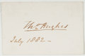 Autographs:Authors, Thomas Hughes (English Novelist, 1822-1896). Signed Card. [N.p.]:July 1882. Small white card signed in ink. Approximately 2...