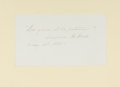 Autographs:Authors, Caroline Healey Dall (American Feminist Author, 1822-1912). Autograph Sentiment Signed. [N.p.]: May 1st, 1880. On a small sh...