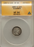 Barber Dimes: , 1897-O 10C -- Cleaned -- ANACS. VF30 Details. NGC Census: (5/67).PCGS Population (11/113). Mintage: 666,000. Numismedia Ws...