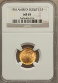 Commemorative Gold, 1926 $2 1/2 Sesquicentennial MS65 NGC....