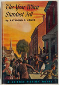 Books:Science Fiction & Fantasy, Raymond F. Jones. The Year When Stardust Fell. Philadelphia: Winston, [1958]. First edition, first printing. Publish...