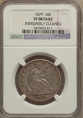 Seated Half Dollars: , 1879 50C -- Improperly Cleaned -- NGC Details. VF. NGC Census:(0/241). PCGS Population (2/331). Mintage: 4,800. Numismedia...