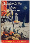Books:Science Fiction & Fantasy, Lester del Rey. Mission to the Moon. Philadelphia: Winston, [1956]. First edition, first printing. Publisher's bindi...