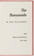 Books:Science Fiction & Fantasy, [Jerry Weist]. Jack Williamson. SIGNED. The Humanoids. New York: Simon and Schuster, 1949. First edition, first prin...