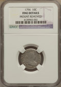 Early Dimes, 1796 10C -- Mount Removed -- NGC Details. Fine. JR-2, R.4....