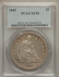Seated Dollars, 1845 $1 XF45 PCGS....