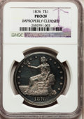 Proof Trade Dollars, 1876 T$1 -- Improperly Cleaned -- NGC. Proof....