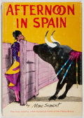 Books:Sporting Books, Marc Simont. Afternoon in Spain. New York: Morrow, 1965.First edition. Illustrated. With dust jacket. Jacket rubbed...