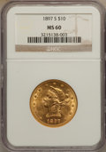 Liberty Eagles: , 1897-S $10 MS60 NGC. NGC Census: (26/90). PCGS Population (13/72).Mintage: 234,750. Numismedia Wsl. Price for problem free...