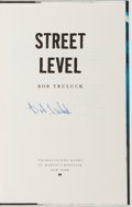 Books:Mystery & Detective Fiction, Bob Truluck. SIGNED. Street Level. New York: Dunne, [2000].First edition. Signed by the author. With dust jacke...