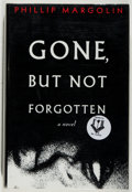 Books:Mystery & Detective Fiction, Phillip Margolin. SIGNED. Gone, but not Forgotten. New York:Doubleday, [1993]. First edition. Signed. With ...