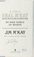Books:Biography & Memoir, Jim McKay. SIGNED. The Real McKay. My Wide World ofSports. New York: Dutton, [1998]. First edition. With dust j...